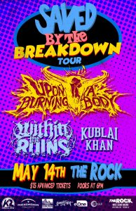 Upon A Burning Body - Saved By The Breakdown Tour