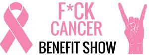 F*CK Cancer Benefit Show