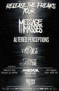 Release The Freaks Tour W/ Message To The Massess